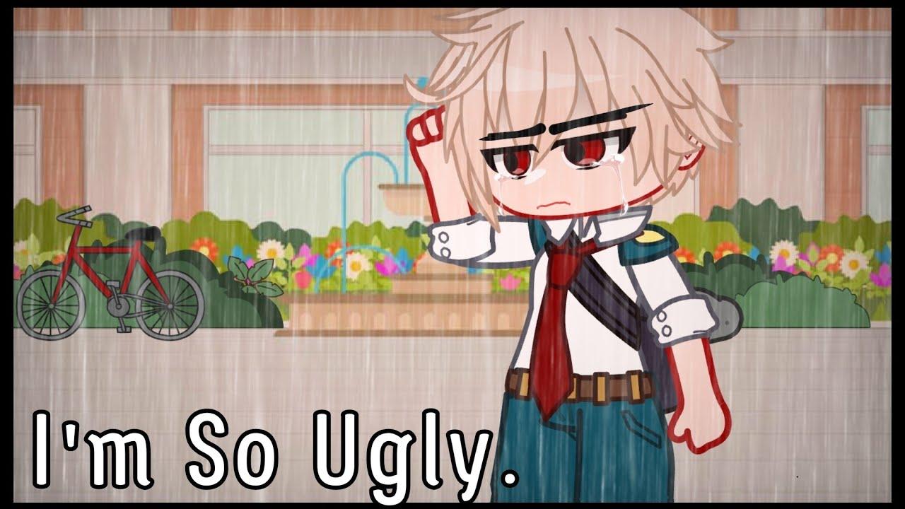 I'm ugly.. | Sad BakuAU | DkBk/BkDk | •butterfly• |