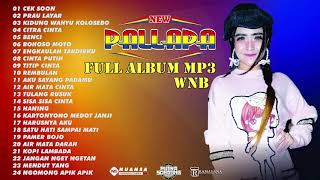 Download NEW PALLAPA FULL ALBUM MP3 WNB WONG NGUJUNG BERSATU TANJUNGSARI REMBANG 2019