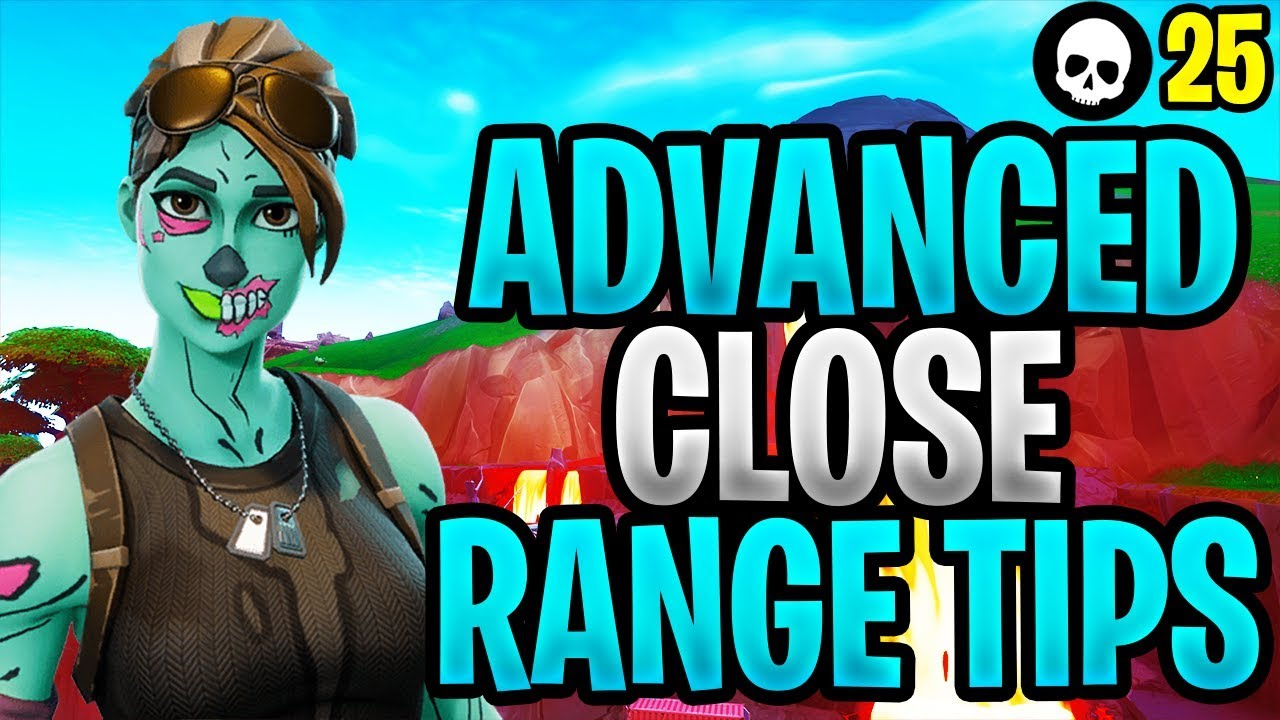 Advanced Tips Tricks For Close Range Fights In Fortnite