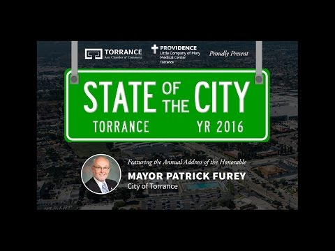 Mayor Patrick Furey's September 2016 State of the City Address - Torrance, CA