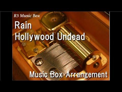 Rain/Hollywood Undead [Music Box]
