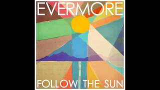 Watch Evermore Beautiful video