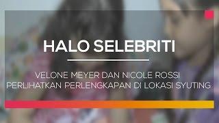 Velone Meyer dan Nicole Rossi Perlihatkan Perlengkapan di Lokasi Syuting - Halo Selebriti 10/02/16 Mp3