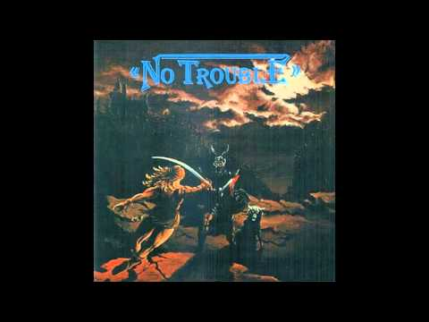 No Trouble - Looking for Trouble (FULL ALBUM)
