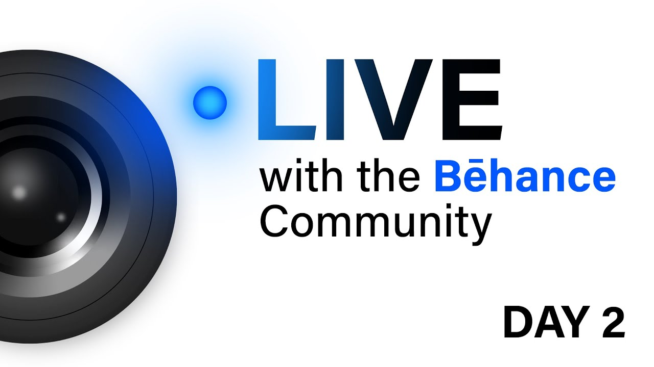 Live with the Behance Community Day 2