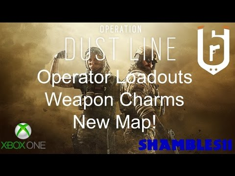 Operation Dust Line - R6: Seige. Operator Loadouts + New Map terrorist hunt