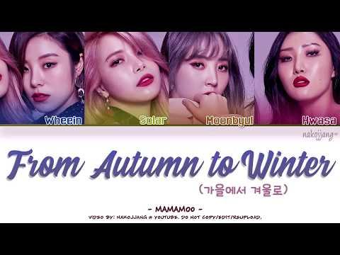 MAMAMOO (마마무) – FROM AUTUMN TO WINTER (가을에서 겨울로) *INTRO* (Color Coded Lyrics Eng/Rom/Han/가사)