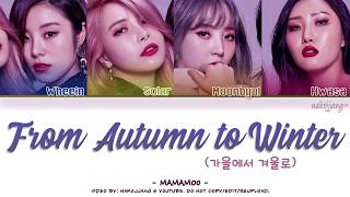 [1.50 MB] MAMAMOO (마마무) – FROM AUTUMN TO WINTER (가을에서 겨울로) *INTRO* (Color Coded Lyrics Eng/Rom/Han/가사)
