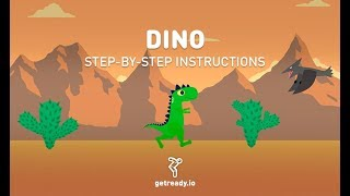 """Ready: Creating a game """"Dino"""" (Chrome Browser Game)"""