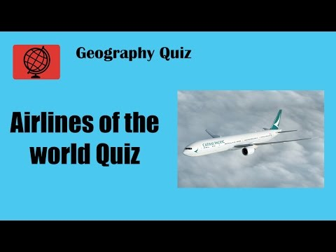 Airlines of the World Quiz