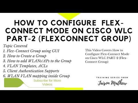 How to Configure Flexconnect Mode on Cisco WLC PART 2