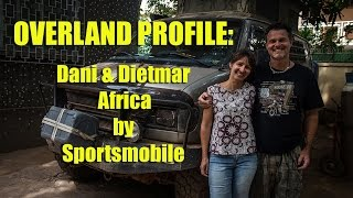 Overland Profile: Dani and Dietmar -Africa by Sportsmobile