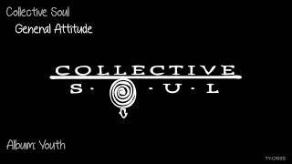 Watch Collective Soul General Attitude video