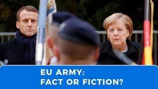 EU Army: Fact or Fiction?