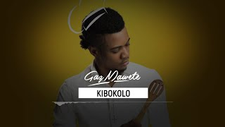 Gaz Mawete - Kibokolo (Audio officiel)