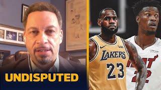 UNDISPUTED | Chris Broussard reacts: Lakers vs Heat Gm 1 NBA Finals, 'No Door' for Miami over LeBron