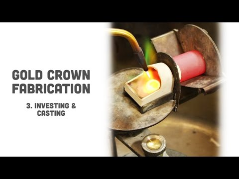Gold Crown Fabrication: 03. Investing & Casting