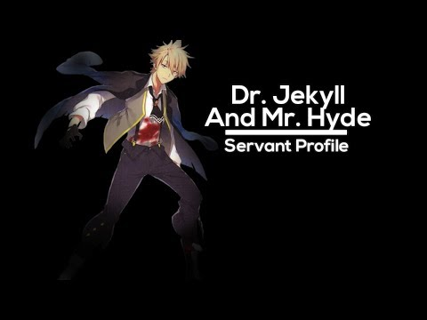 Fate Lore - Dr. Jekyll and Mr. Hyde (Skills and Abilities)