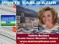 CANCER, Ecoute et Réconfort - Valérie Barilaro sur Monte Carlo Azur.
