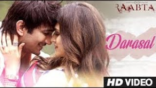 Atif Aslam - Darasal Video Song - Raabta - Sushant Singh Rajput & Kriti Sanon