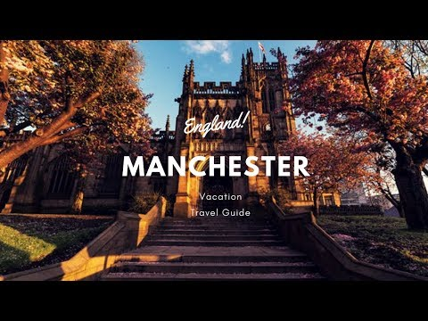 Manchester Vacation Travel Guide