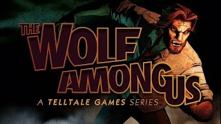 The Wolf Among Us | Ep.1 | Part 1 | The Big Bad Wolf
