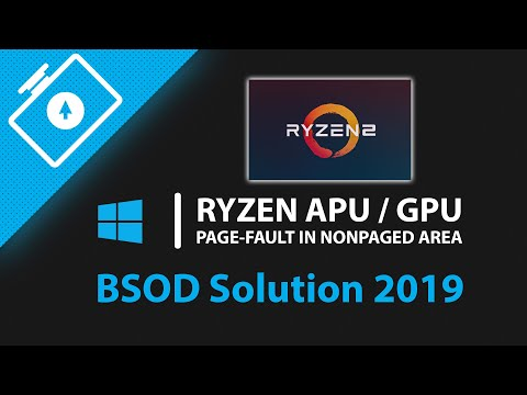 Ryzen APU / GPU PAGE-FAULT IN NONPAGED AREA BSOD / Atikmdag.sys on Windows 10 (Solution 2019)