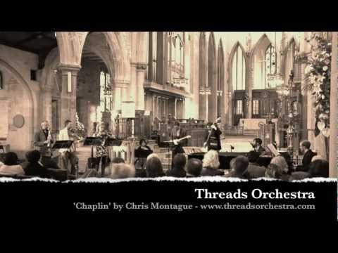 Threads Orchestra - Chaplin