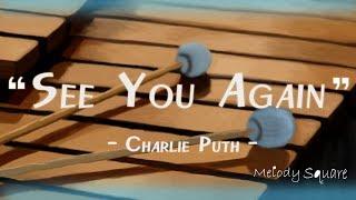 [마림바] 찰리푸스 - See You Again (Charlie Puth - See You Again) 멜로디 스퀘어 Marimba cover