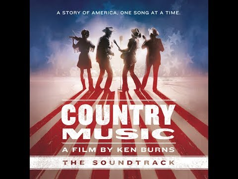 "Ken Burns ""Country Music"" radio special (United States of Americana from The Current)"