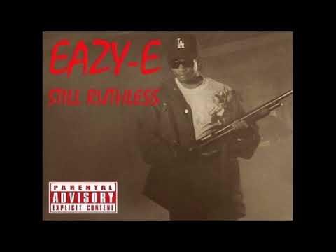 EAZY-E - Still Ruthless (Full Album)