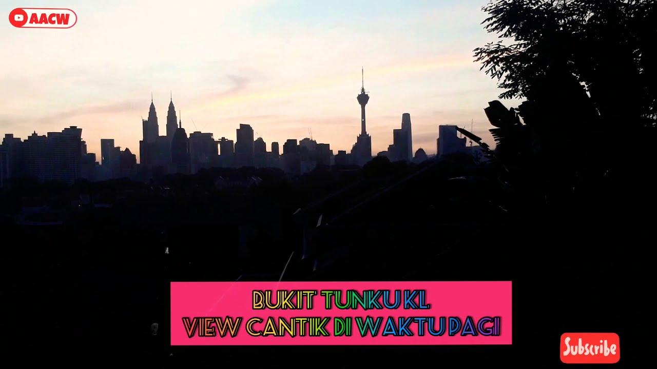 View Cantik di Bukit Tunku K.L di waktu Pagi.#1KSubscribe ...