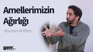 Amellerimizin Ağırlığı - Nouman Ali Khan 2018 [Türkçe Altyazılı]