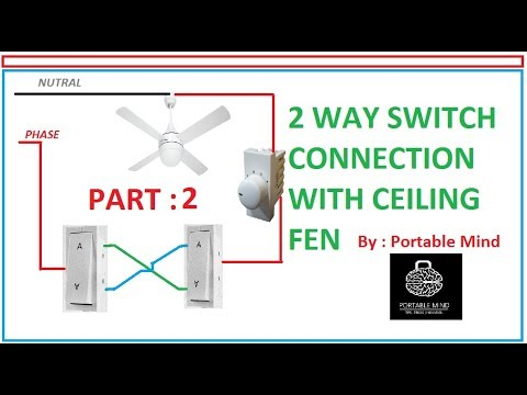 2 Way switch connection with fen part 2# By Electrical Mind Fen Light Way Switch Wiring Diagram on