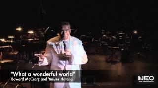 """Howard McCrary and Yusuke Hatano - """"What a wonderful world"""""""