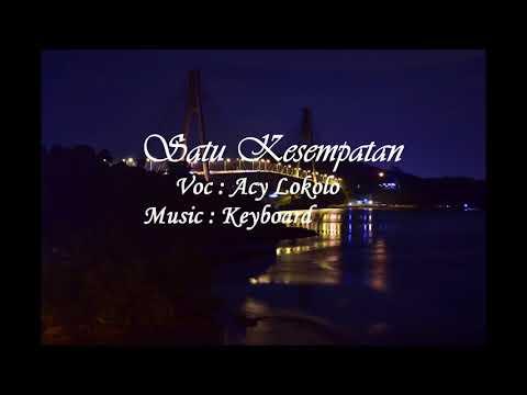 Lagu Ambon Keyboard terbaru 2017  Satu Kesempatan