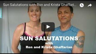 Sun Salutations with Ron and Krista Ghaffarian