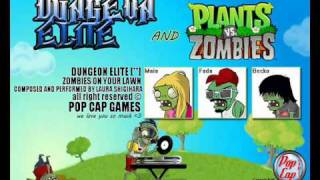 Dungeon Elite - Zombies On Your Lawn  ( Plant Vs Zombies Cover )