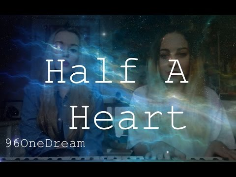 One Direction - Half A Heart Cover (96OneDream Cover)