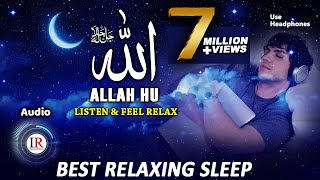 Relaxing Sleep, ALLAH HU, Listen & Feel Relax, Background Nasheed Vocals Only, Islamic Releases