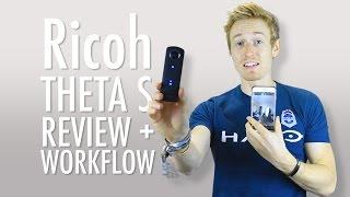 Ricoh THETA S | 360 camera | review, workflow, tips & tricks