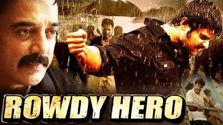 Rowdy hero | full hindi dubbed action movie | kamal hasan | dhanush | chitra
