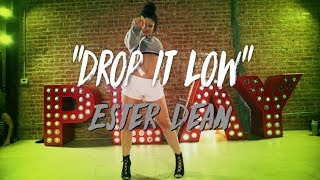 "Ester Dean - ""Drop it Low"" 