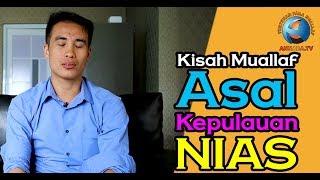 Kisah Muallaf Asal Kepulauan NIAS