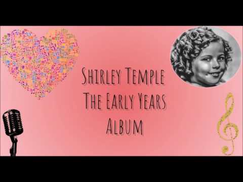 Shirley Temple The Early Years Album
