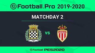 PES | BOAVISTA FC VS AS MONACO | eFootball.Pro 2019-2020 #2-4
