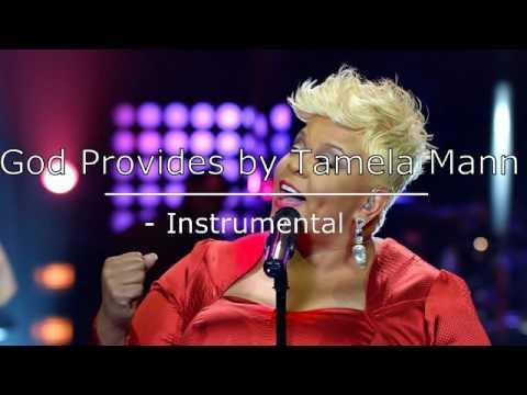 God Provides by Tamela Mann - Instrumental