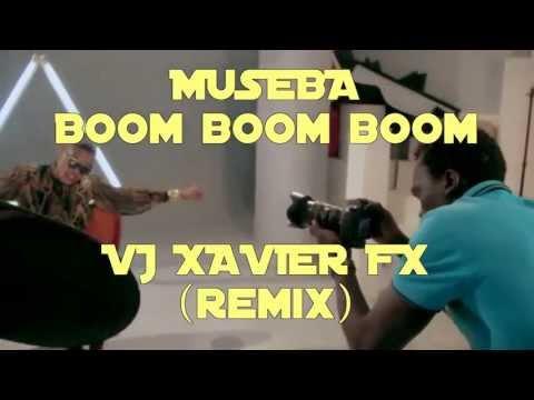 MUSEBA - Bom bom bom (VIDEO REMIX XAVIER FX)