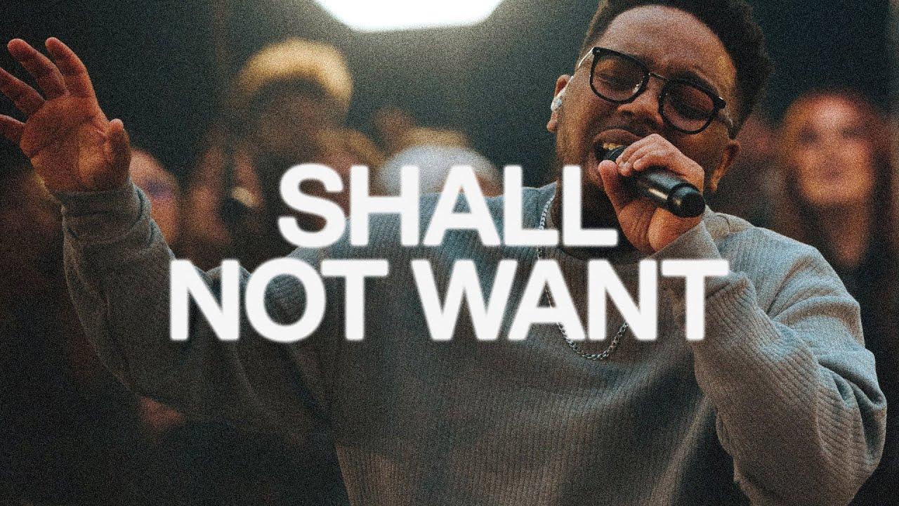 Download Shall Not Want | Elevation Worship & Maverick City