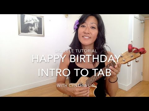 Happy Birthday // How to Read Tab // Ukulele Tutorial